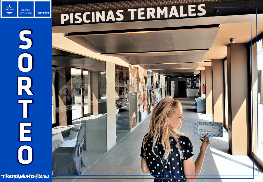 Sorteo Espacio Termalium Balneario de Archena – cerrado